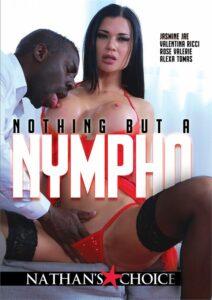 Película porno Nothing But A Nympho (2021) XXX Gratis