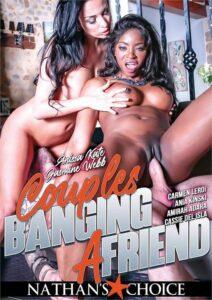 Película porno Couples Banging a Friend (2021) XXX Gratis